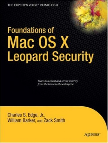Foundations of Mac OS X Leopard Security, Editions Apress, Avril 2008 +- 30€